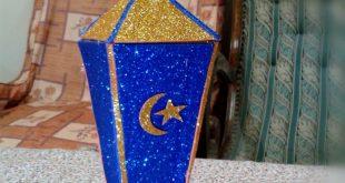 صوره طريقة عمل فانوس رمضان , خطوات صنع فانوس يدوي